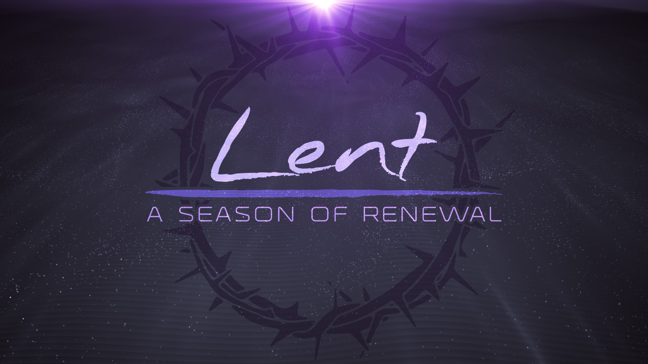 Image result for lent a season of renewal
