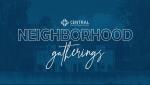 Neighborhood Gatherings