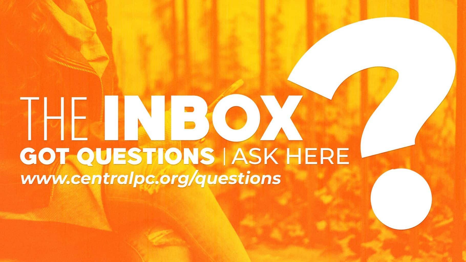 The Inbox: Community Questions