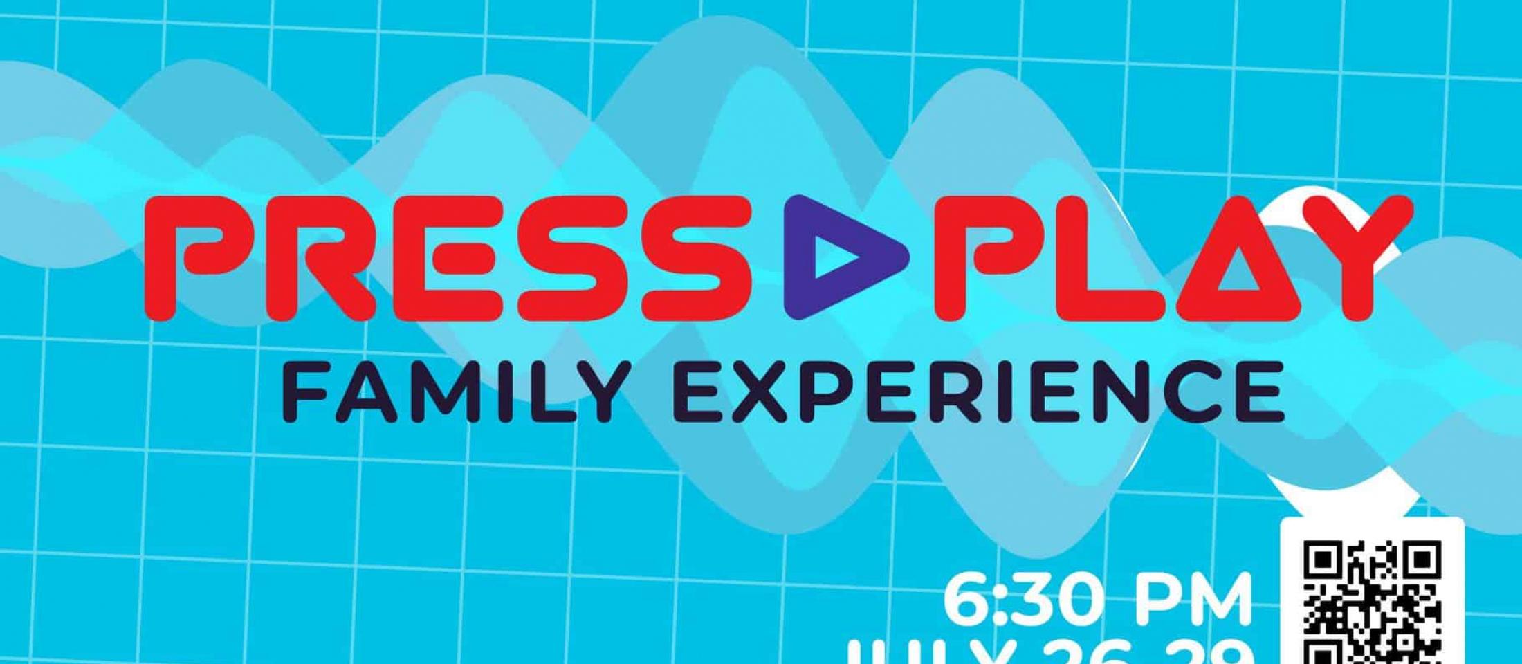 Press Play Family Experience